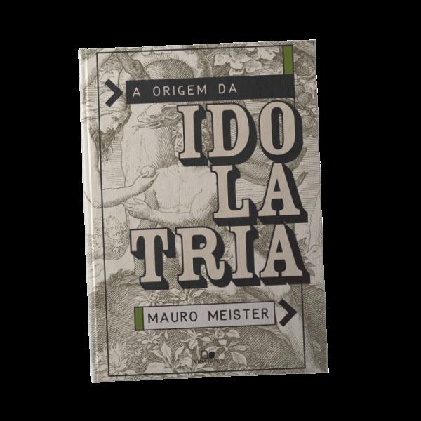 livro-a-origem-da-idolatria